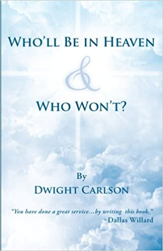 Book Who'll Be in Heaven & Who Won't?