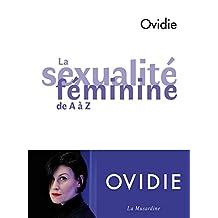 La Sexualité féminine de A à Z (French Edition)