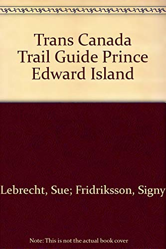 Trans Canada Trail Guide Prince Edward Island
