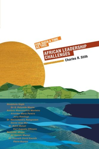 For Such a Time as This: African Leadership Challenges PDF