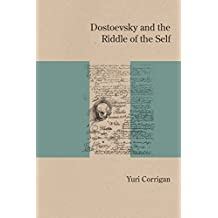 Dostoevsky and the Riddle of the Self (Studies in Russian Literature and Theory)