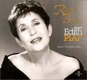 Raquel Bitton Raquel Bitton Sings Edith Piaf Volume 1