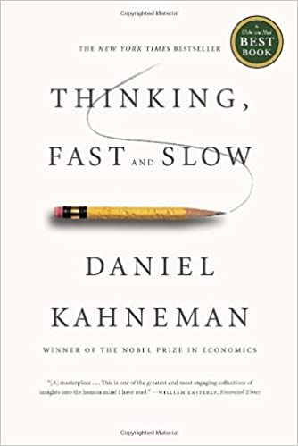 Thinking Fast And Slow By Daniel Kahneman Book
