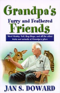 Grandpa's Furry and Feathered Friends: Meet Stubbytail, Hop-Hops, and All Other Birds and Animals at Grandpa's Place PDF