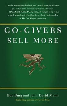 Go-Givers Sell More by [Burg, Bob, Mann, John David]