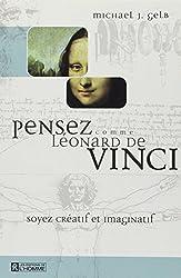 Pensez comme Léonard de Vinci : Soyer créatif et imaginatif