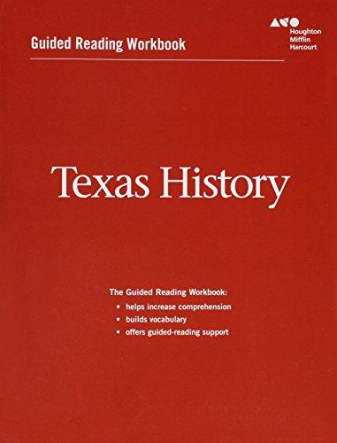 Houghton Mifflin Harcourt Texas History Texas: Guided Reading Workbook