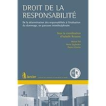 Droit de la responsabilité: De la détermination des responsabilités à l'évaluation du dommage, un parcours interdisciplinaire (Collection de la Conférence ... Barreau du Brabant wallon) (French Edition)