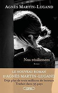 Nos résiliences, Martin-Lugand, Agnès