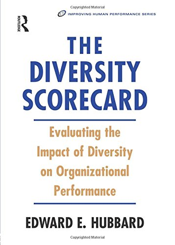 The Diversity Scorecard (Improving Human Performance)