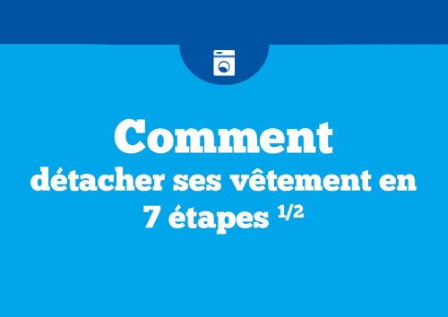 Comment détacher ses vêtements en 7 étapes 1/2 (French Edition)