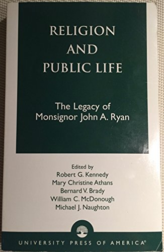 Religion and Public Life: The Legacy of Monsignor John A. Ryan
