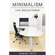 Minimalism: Life Decluttered
