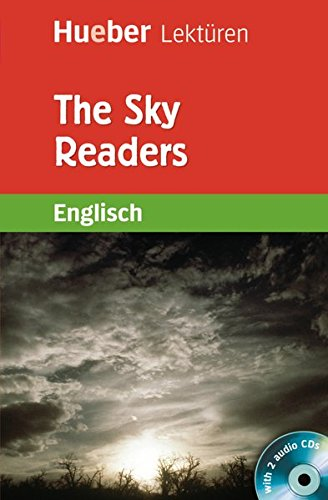 The Sky Readers: A story from the Avondel Chronicles / Lektüre mit 2 Audio-CDs (Hueber Lektüren)