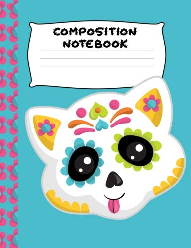 Composition Notebook: White Orange Sugar Skull Kitty | Wide Ruled Paper | Girls, Student Teacher, Gift | 120 Pages ()