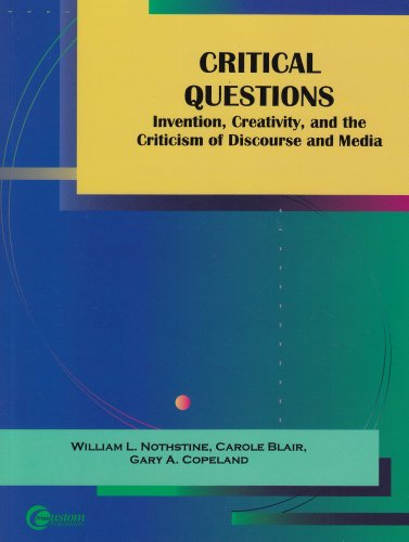Critical Questions: Invention, Creativity, and the Criticism of Discourse and Media
