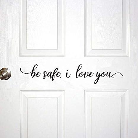 Doorway Decor Front Door Decorations Be Safe We Love You Door Decal Front Door Sign Front Door Decal Front Door Decor Doorway Sign