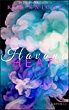 Havana Heat: Romance Set in Paradise Series #1: Novella Collection Romance In An Exotic Location