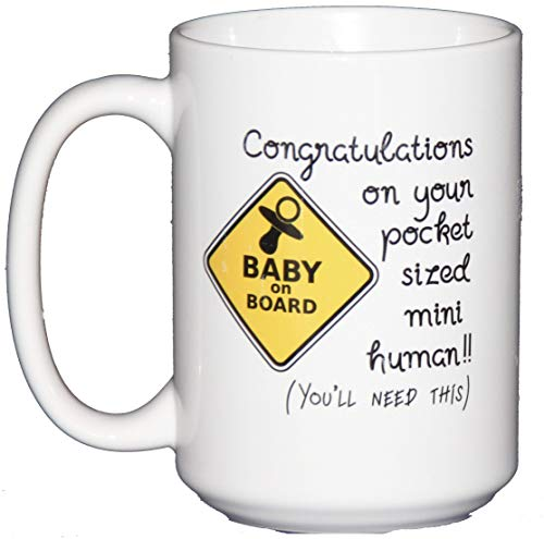 Congratulations on your Pocket Sized Mini Human - You'll Need This - Funny Coffee Mug for New Mom Baby Shower - Mug Cappuccino New