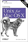Learning Unix for Mac OS X, 2nd Edition, Dave Taylor, Brian Jepson, 0596004702