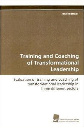 Téléchargement de manuels en français Training and Coaching of Transformational Leadership by Jens Radstaak (2009-01-09) PDF RTF DJVU