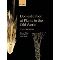 Domestication of Plants in the Old World: The