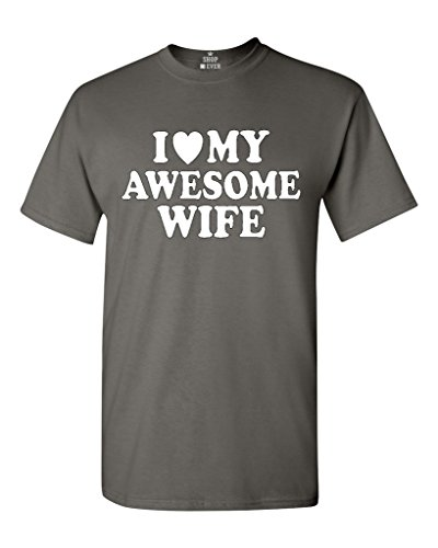 I Heart My Awesome Wife T-shirt Couple Shirts 2XL Charcoal