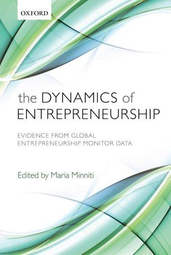 The Dynamics of Entrepreneurship: Evidence from Global Entrepreneurship Monitor Data