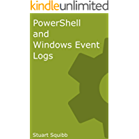 PowerShell and Windows Event Logs