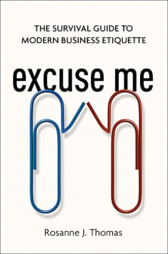 Excuse Me: The Survival Guide to Modern Business Etiquette cover