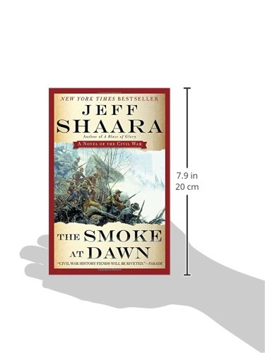 the smoke at dawn shaara jeff