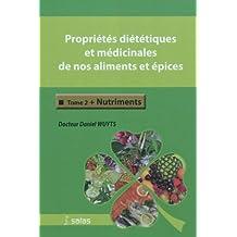 Proprietes Dietetiques et Medicinales Aliments et Epices T.2:  Nu