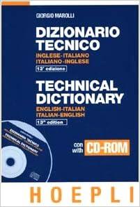 Dizionario tecnico inglese-italiano, italiano-inglese. : marolli.