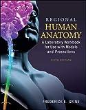 Regional Human Anatomy:  A Laboratory Workbook