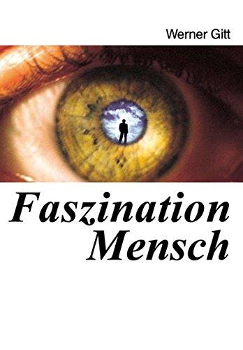 Faszination Mensch von Ralf Müller