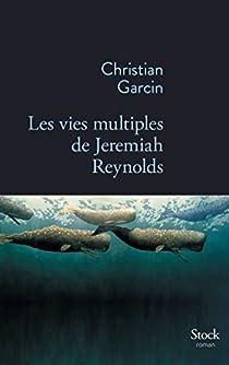 Les vies multiples de Jeremiah Reynolds  par Garcin