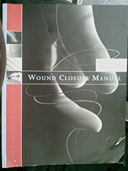 wound closure manual ethicon amazon com books rh amazon com wound closure manual by ethicon wound closure manual upenn