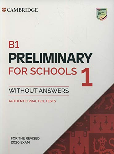 B1 Preliminary for Schools 1 for Revised Exam from 2020 Student's Book without Answers (PET Practice Tests) por Cambridge English Language Assessment