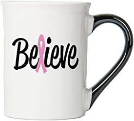 Cancer Awareness Mug; Believe; Cancer Awareness Coffee Cup By Tumbleweed