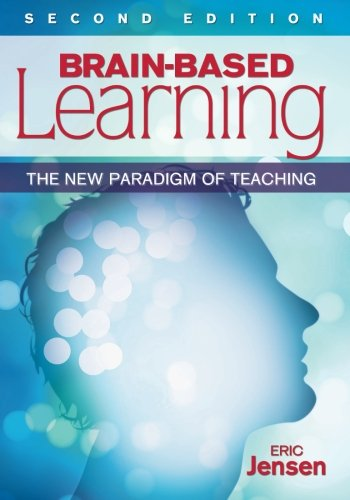 Brain-Based Learning: The New Paradigm of Teaching (NULL)