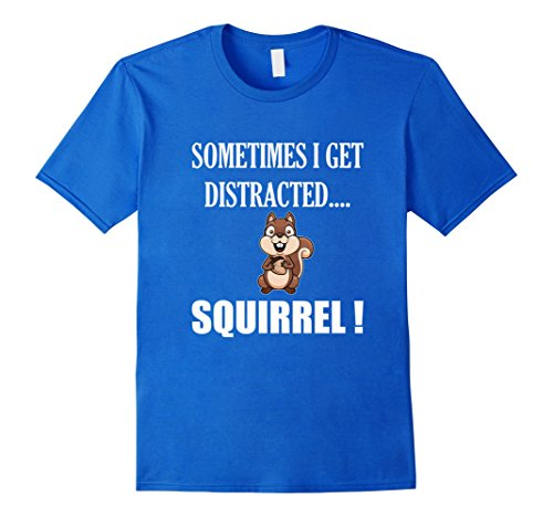 Men's FUNNY DISTRACTED SQUIRREL T-SHIRT Animal Zoo Farm Meme Gift XL Royal Blue - Squirrel Costume And Hunter