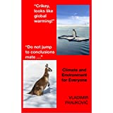 Climate and environment for everyone: All you need to know about the state of climate and environment, and the alternatives to fossil fuels