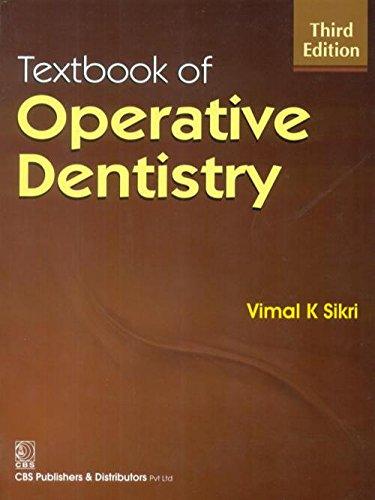 Textbook of Operative Dentistry [Paperback] [Jan 01, 2012] Vimal K Sikri