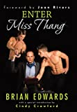 Enter Miss Thang, Brian Edwards, 1480801712