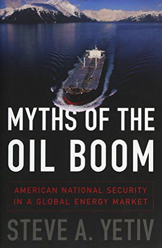 Myths of the Oil Boom: American National Security in a Global Energy -