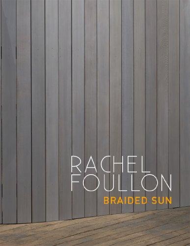 Rachel Foullon: Braided Sun