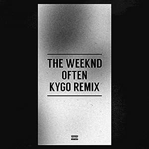 Often [Explicit] (Kygo Remix)