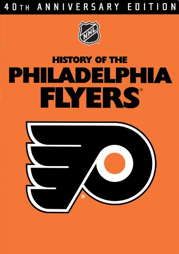 NHL History of the Philadelphia Flyers -