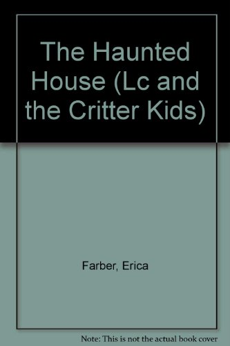 Haunted House (Lc and the Critter Kids)
