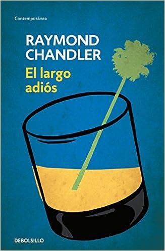 El Largo Adiós - Raymond Chandler